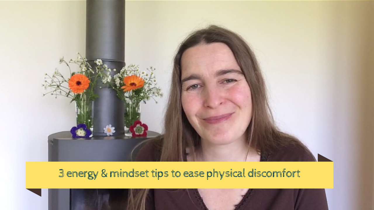 energy and mindset tips for physical issues