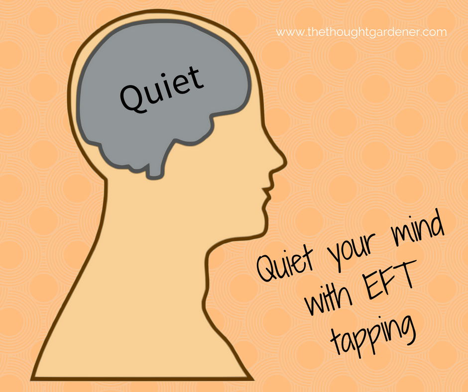 quiet your mind with EFT tapping